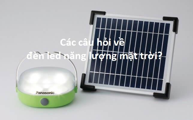 Những câu hỏi đèn năng lượng mặt trời